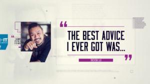 Best Advice… Trevor Lui