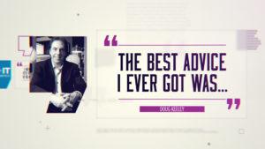 Best Advice… Doug Keeley