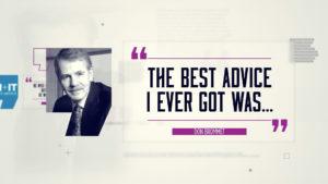 Best Advice… Don Brommet