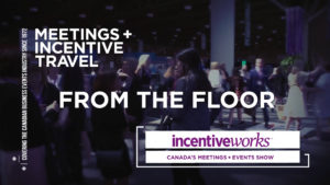 From the Floor @ IncentiveWorks 2017!